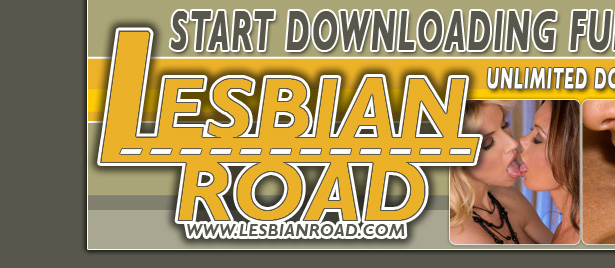 LesbianRoad.com Features 1000's Of Lesbian Movies And Pictures To Download